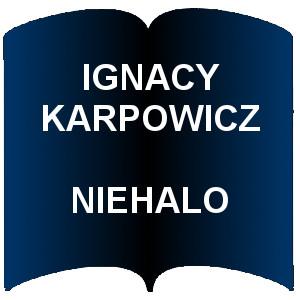 Ignacy karpowicz niehalo