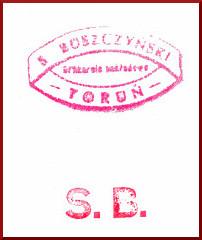 Pieczątka. Widać napis S. Buszczyński. Drukarnia nakładcza. Toruń S.B.