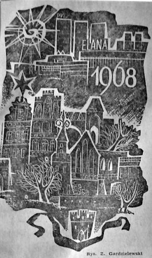 Rycina Zygfryda Gardzielewskiego opublikowana w pierwszym numerze Nowości. Artystyczna wizja Torunia Wyżej nowe wieżowce i fabryki. Napis Elana. Niżej Widok zabytkowych kamienic i kosciołów.