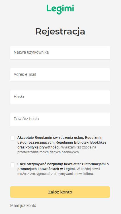Okienko rejestracji legimi. Napisy Legimi - Rejestracja - pole Nazwa użytkownika - pole Adres e-mail - pole hasło - pole Powtórz hasło. Ponizej opcja zaznaczenia - akceptuję Regulamin. Ponizej opcja zaznaczenia - chcę otrzymywać newsletter. Ponizej klawisz - Załóż konto.