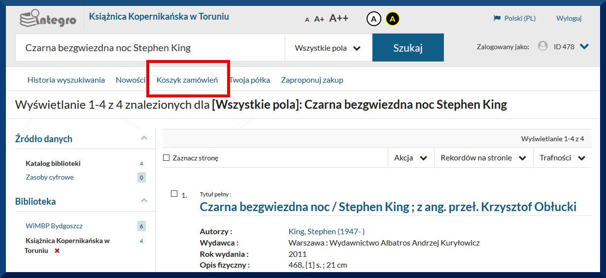 """Widok katalogu internetowego. Widok strony z ista wyszukanych książek. Powyżej menu z opcjami: Historia wyszukiwania, Nowości, Koszyk zamowień, Twoj półka, Zaproponuj zakup. Na czerwono zaznaczono opcję """"Koszyk zamówień"""""""