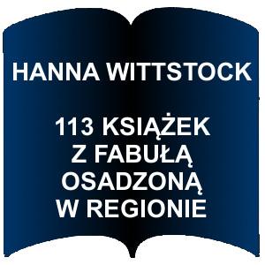 Niebieski kształt otwartej książki. Napis: Hanna Wittstock - 113 książek z fabułą osadzona w regionie