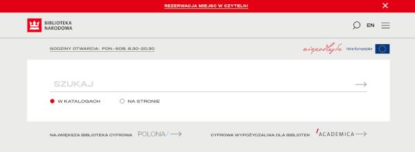 Widok ekranu strony www Biblioteki Narodowej. W środku białe pole wyszukiwarki. Napis Szukaj. Poniżej do wyboru: w katalogach lub na stronie