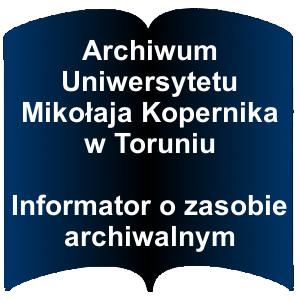 Niebieski kształt otwartej książki. Napis: Archiwum Uniwersytetu Mikołaja Kopernika w Toruniu Informator o zasobie archiwalnym