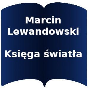 Niebieski kształt otwartej książki. Napis: Marcin Lewandowski Księga światła