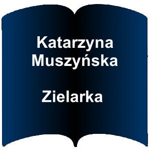 Niebieski kształt otwartej książki. Napis: Katarzyna Muszyńska - Zielarka