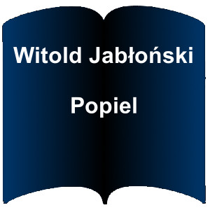 Niebieski kształt otwartej książki. Napis: Witold Jabłoński - Popiel